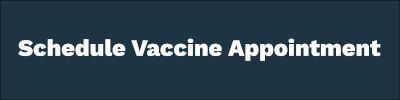 Schedule a COVID-19 vaccine button